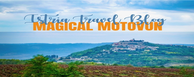 istria_travel_blog_magical_motovun